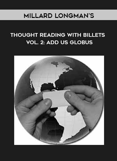 Millard Longman's Thought Reading With Billets - Vol. 2: Add us Globus by https://koiforest.com/