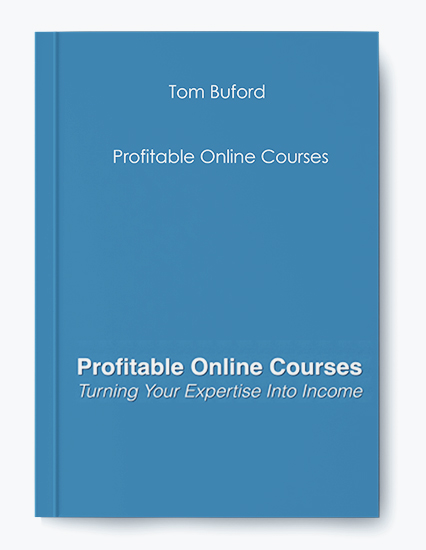 Tom Buford – Profitable Online Courses by https://koiforest.com/