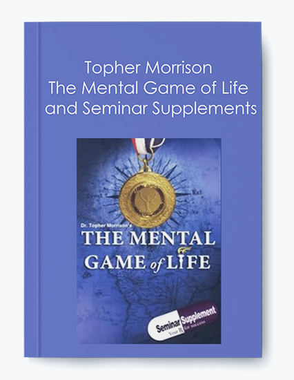 Topher Morrison – The Mental Game of Life and Seminar Supplements by https://koiforest.com/