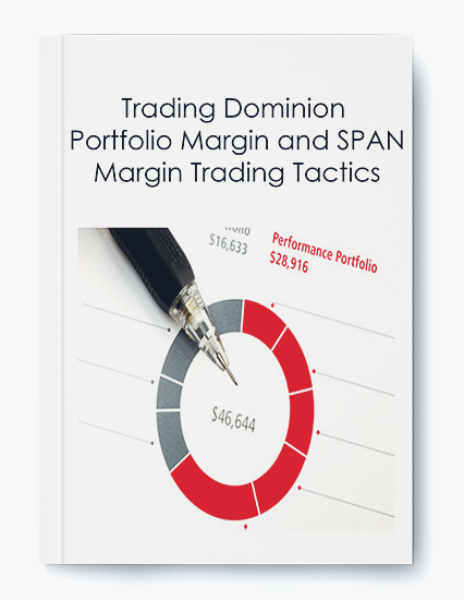 Trading Dominion – Portfolio Margin and SPAN Margin Trading Tactics by https://koiforest.com/