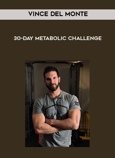 Vince Del Monte - 30-Day Metabolic Challenge by https://koiforest.com/