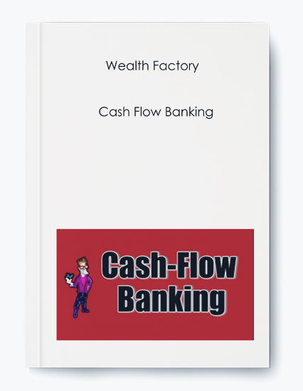 Cash Flow Banking by Wealth Factory by https://koiforest.com/