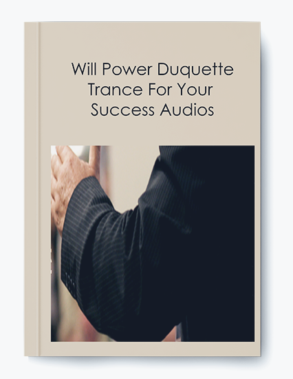 Will Power Duquette – Trance For Your Success Audios by https://koiforest.com/