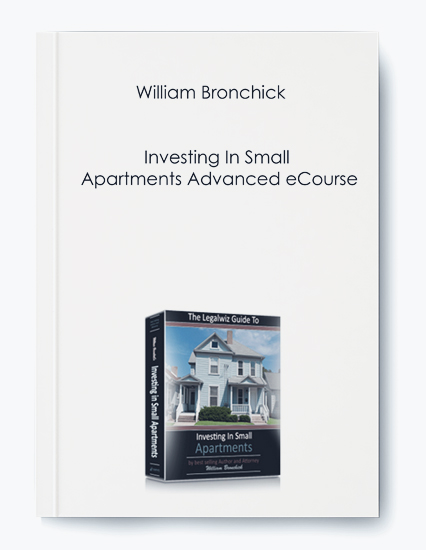 William Bronchick – Investing In Small Apartments Advanced eCourse by https://koiforest.com/