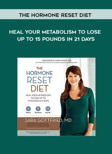 The Hormone Reset Diet: Heal Your Metabolism to Lose Up to 15 Pounds in 21 Days by https://koiforest.com/