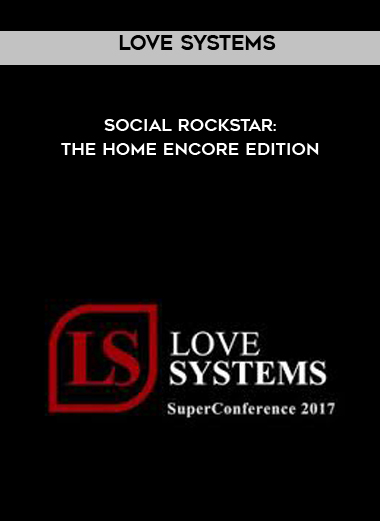 Love Systems - Social Rockstar: The Home Encore Edition by https://koiforest.com/