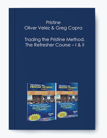 Trading the Pristine Method. The Refresher Course – I & II by Pristine – Oliver Velez & Greg Capra by https://koiforest.com/