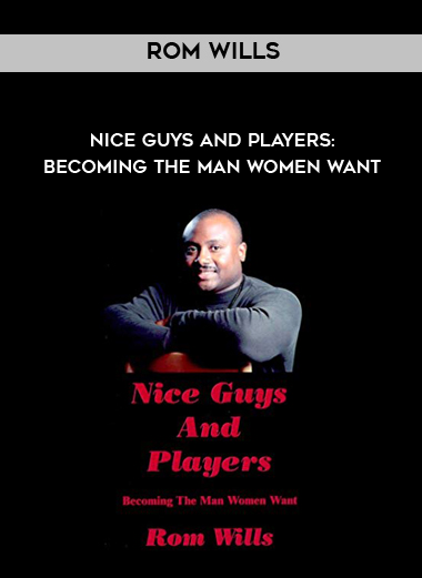Rom Wills - Nice Guys and Players: Becoming the Man Women Want by https://koiforest.com/