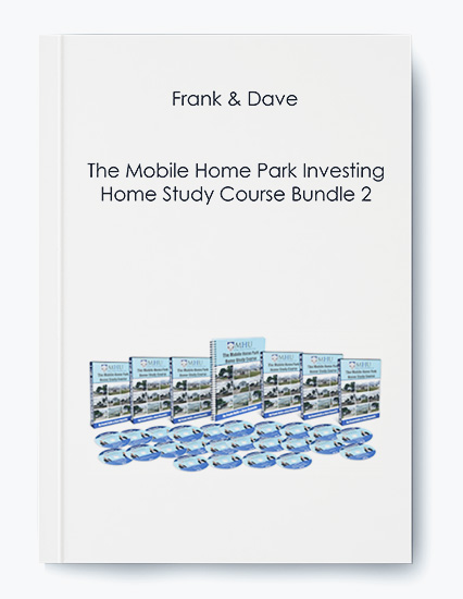 Frank & Dave – The Mobile Home Park Investing Home Study Course Bundle 2 by https://koiforest.com/