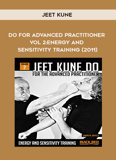 Jeet Kune Do for Advanced Practitioner Vol 2: Energy and Sensitivity Training (2011) by https://koiforest.com/