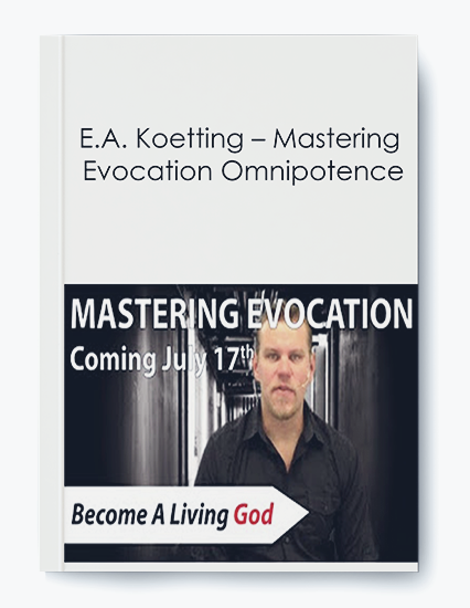 E.A. Koetting – Mastering Evocation Omnipotence by https://koiforest.com/