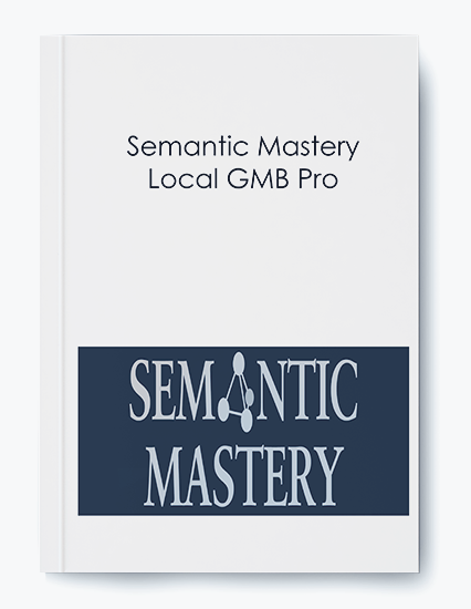 Semantic Mastery – Local GMB Pro by https://koiforest.com/