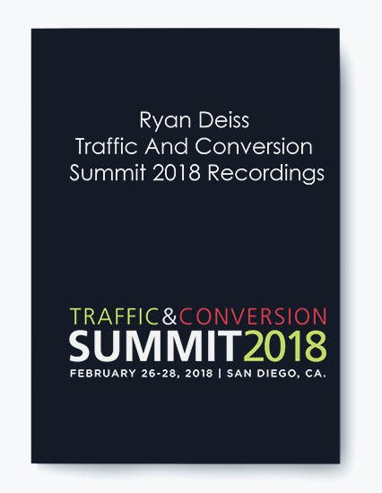 Ryan Deiss – Traffic And Conversion Summit 2018 Recordings by https://koiforest.com/