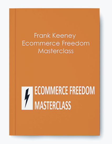 Ecommerce Freedom Masterclass by Frank Keeney by https://koiforest.com/