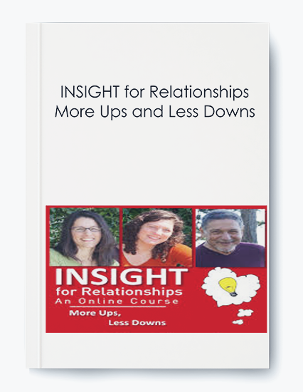 INSIGHT for Relationships - More Ups