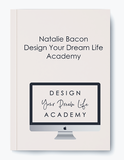 Design Your Dream Life Academy by Natalie Bacon by https://koiforest.com/