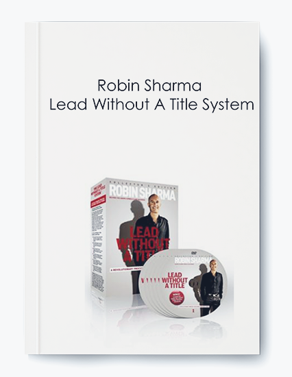 Lead Without A Title System by Robin Sharma by https://koiforest.com/