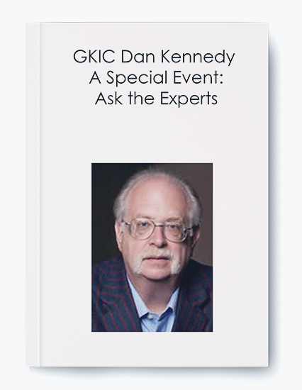 GKIC Dan Kennedy – A Special Event: Ask the Experts by https://koiforest.com/