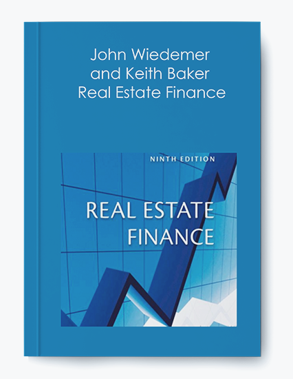John Wiedemer and Keith Baker – Real Estate Finance by https://koiforest.com/