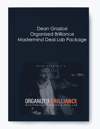 Organized Brilliance Mastermind Deal Lab Package by Dean Graziosi by https://koiforest.com/