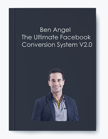The Ultimate Facebook Conversion System  BY Ben Angel by https://koiforest.com/