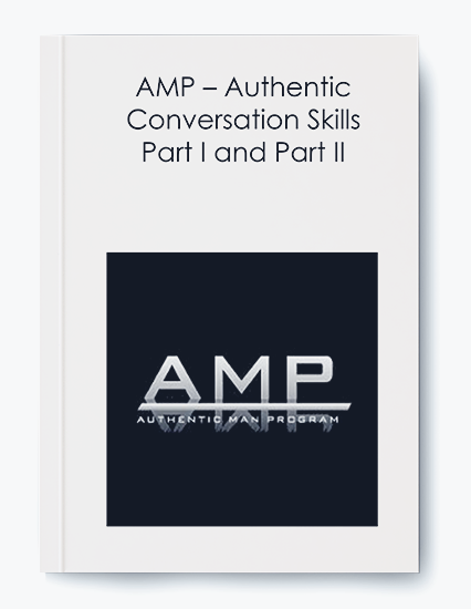 AMP – Authentic Conversation Skills Part I and Part II by https://koiforest.com/
