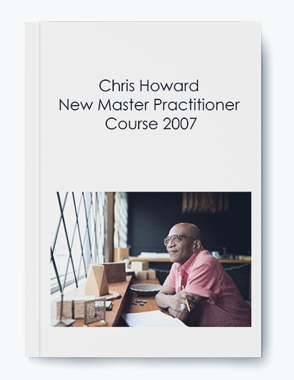 Chris Howard – New Master Practitioner Course 2007 by https://koiforest.com/