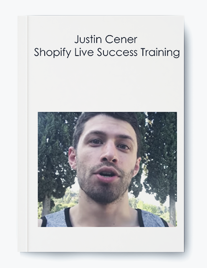 Justin Cener - Shopify Live Success Training by https://koiforest.com/