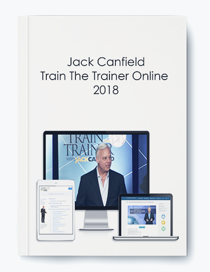 Jack Canfield – Train The Trainer Online 2018 by https://koiforest.com/