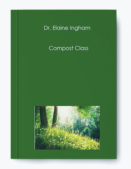 Compost Class by Dr. Elaine Ingham by https://koiforest.com/