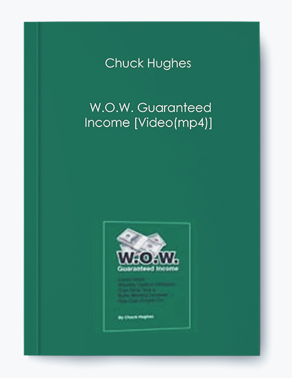W.O.W. Guaranteed Income by Chuck Hughes by https://koiforest.com/