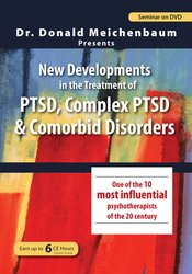 Dr. Donald Meichenbaum Presents: New Developments in the Treatment of PTSD
