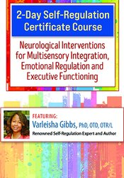 2-Day Intensive Certificate Training in Neuroscience and Self-Regulation Techniques for Kids with Autism