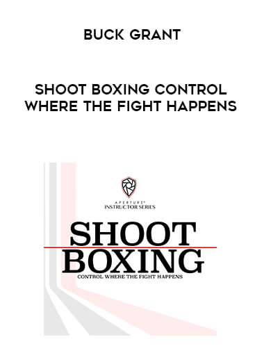 Shoot Boxing Control Where the Fight Happens - Buck Grant form https://koiforest.com/