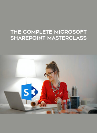 The Complete Microsoft SharePoint MasterClass form https://koiforest.com/