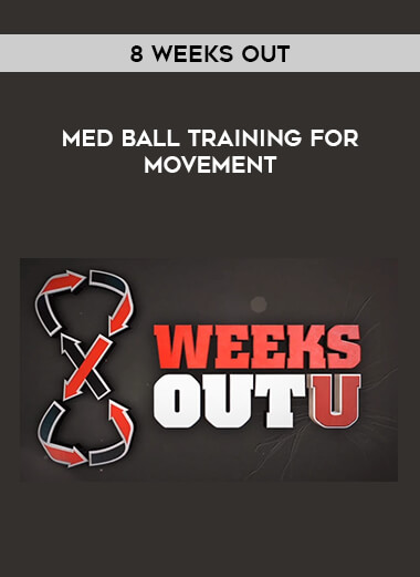 8 Weeks Out - Med Ball Training for Movement form https://koiforest.com/