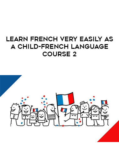 Learn french very easily as a child-french language course 2 form https://koiforest.com/