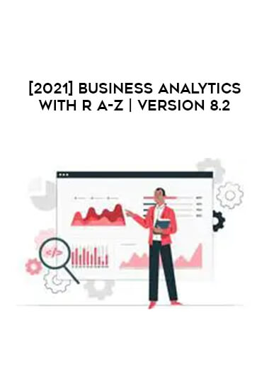 [2021] Business Analytics with R A-Z | Version 8.2 form https://koiforest.com/