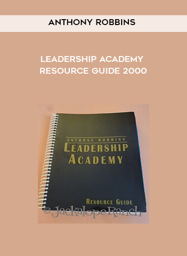 Anthony Robbins - Leadership Academy Resource Guide 2000 form https://koiforest.com/