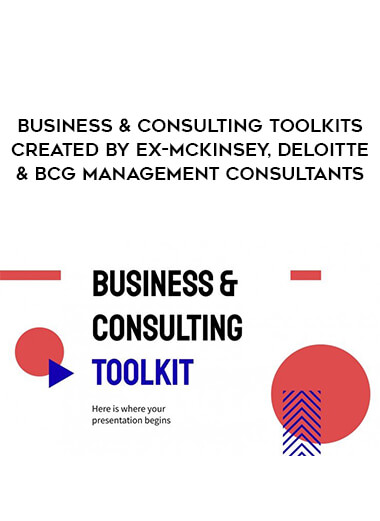 Business & Consulting Toolkits Created By Ex-McKinsey