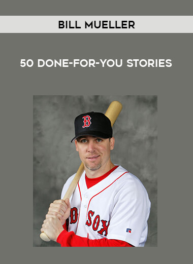 Bill Mueller - 50 Done-For-You Stories form https://koiforest.com/
