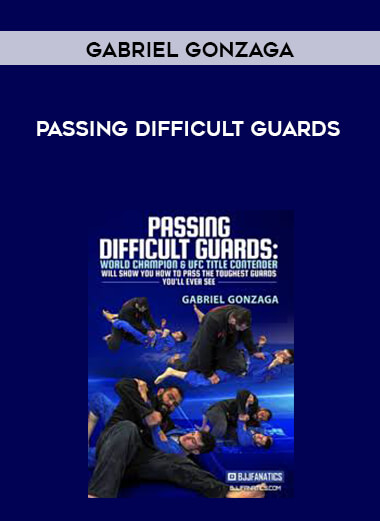 Passing Difficult Guards by Gabriel Gonzaga form https://koiforest.com/