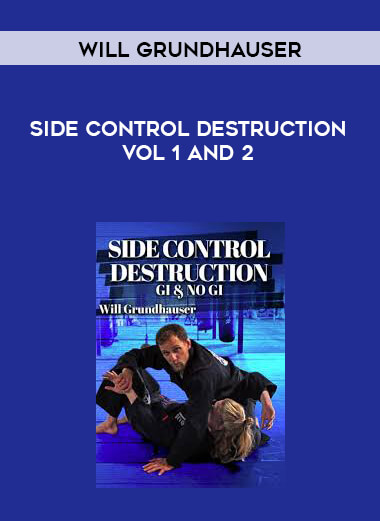 Side Control Destruction by Will Grundhauser Vol 1 and 2 form https://koiforest.com/