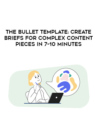 The Bullet Template: Create Briefs For Complex Content Pieces In 7-10 Minutes form https://koiforest.com/