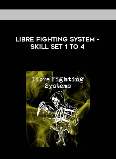 Libre Fighting System - Skill Set 1 to 4 form https://koiforest.com/