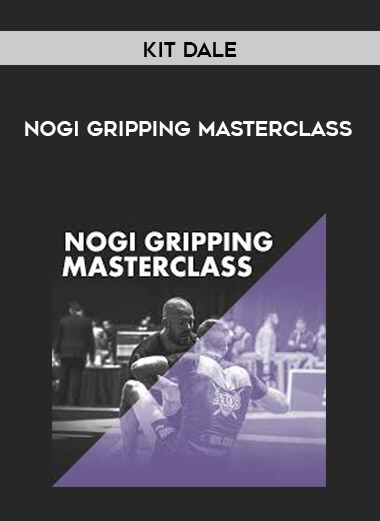 Kit Dale - NoGi Gripping Masterclass form https://koiforest.com/