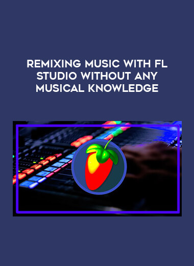 Remixing Music With FL Studio Without Any Musical Knowledge form https://koiforest.com/
