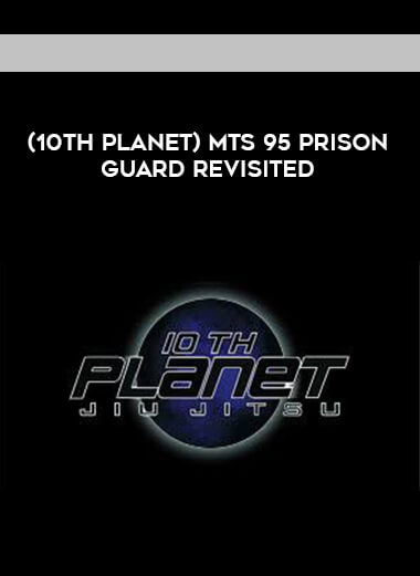(10th Planet) MTS 95 PRISON GUARD REVISITED [720p] form https://koiforest.com/