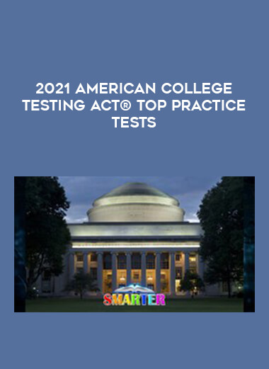 2021 American College Testing ACT® TOP Practice Tests form https://koiforest.com/