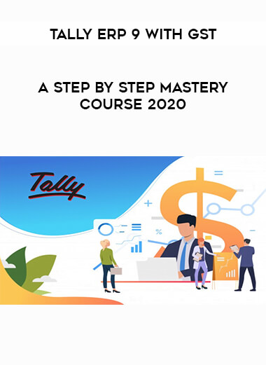 Tally ERP 9 with GST - A step by step Mastery Course 2020 form https://koiforest.com/